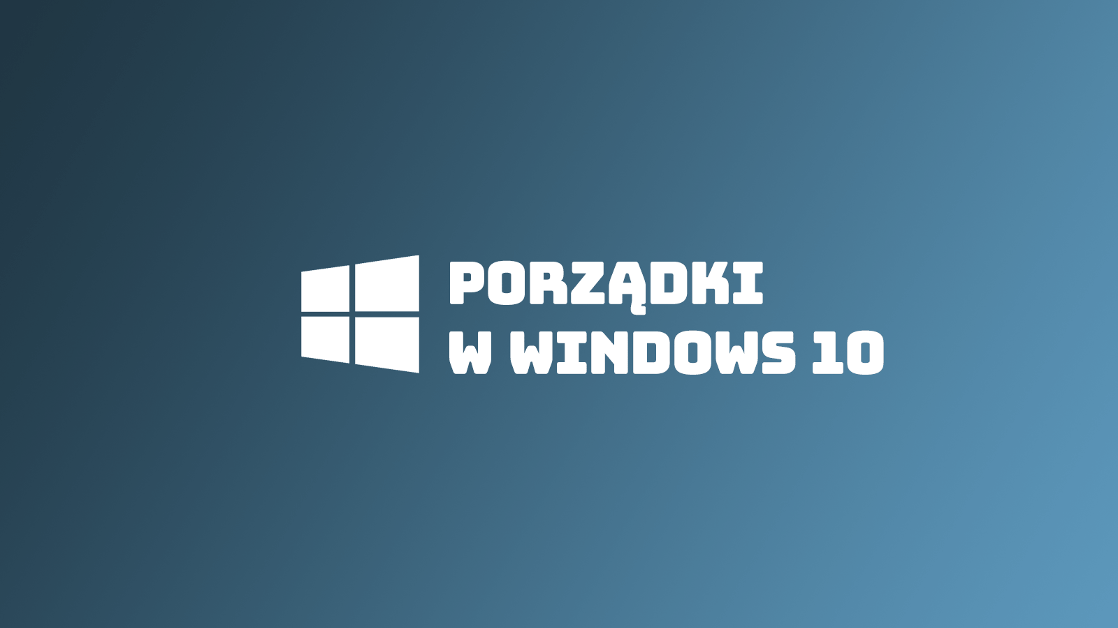 Porządki w Windows 10