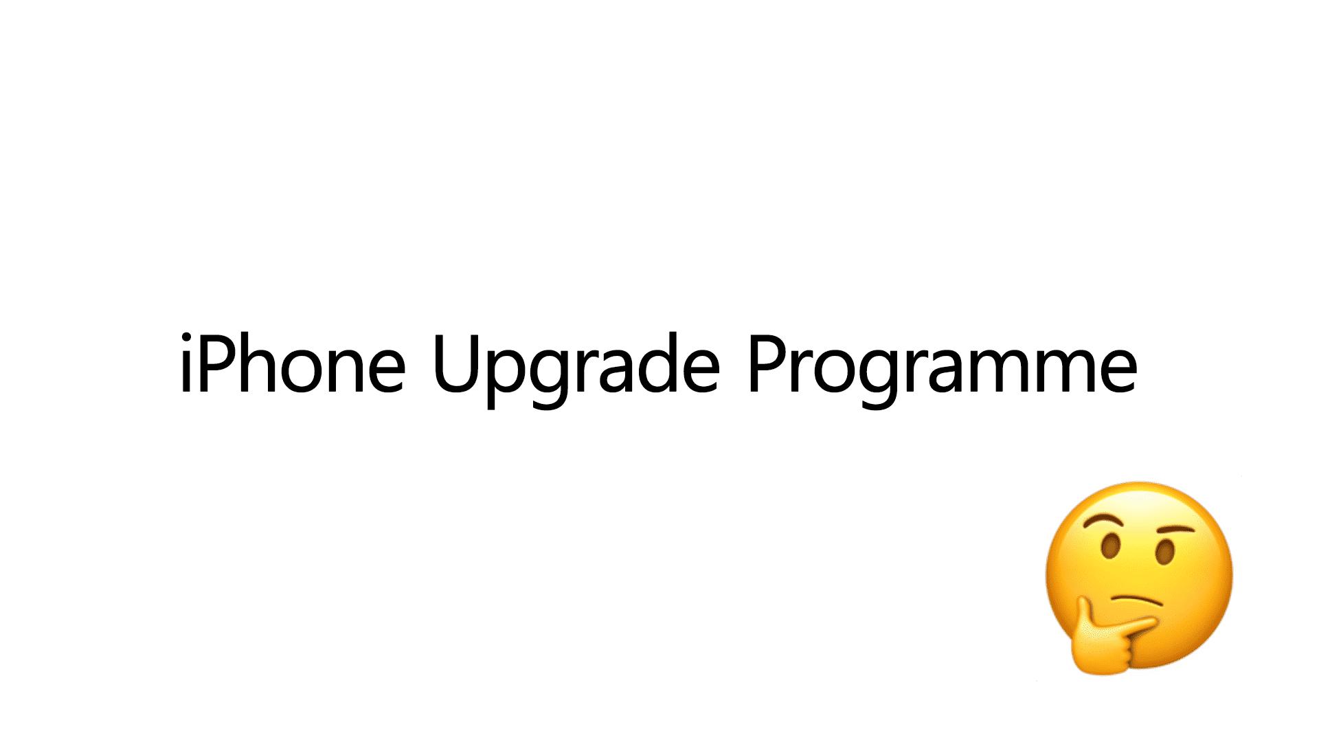 iPhone Upgrade Programme w 2020 - czy warto?